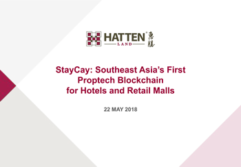 StayCay: Southeast Asia's First Proptech Blockchain for Hotels and Retail Malls